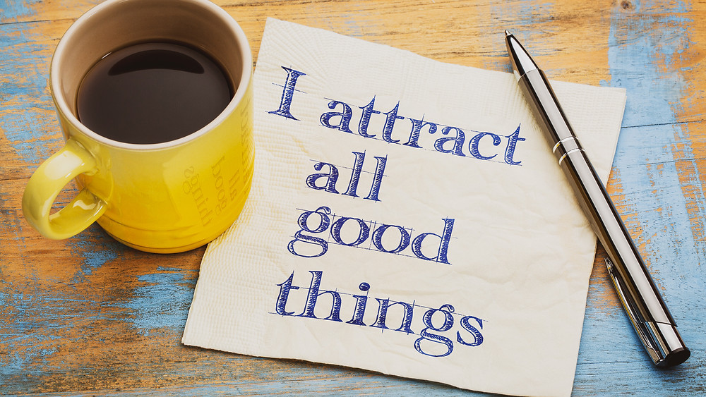 """Affirmation """"I attract All Good Things"""""""