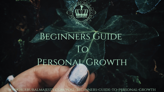 Beginners Guide To Personal Growth