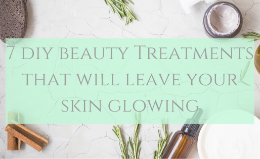 7 Easy All-Natural Beauty Treatments That Will Leave Your Skin Glowing!