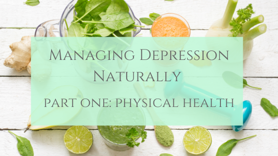 Manage Depression Naturally