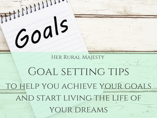 Goal Setting Tips To Help You Achieve Your Goals & Live The Life Of Your Dreams!