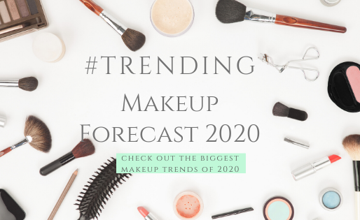 Makeup Trend Forecast for  2020