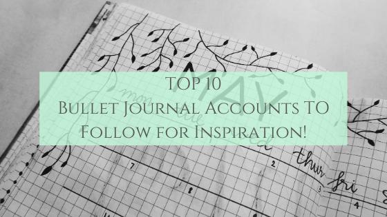 Top Ten Bullet Journal Accounts On Instagram