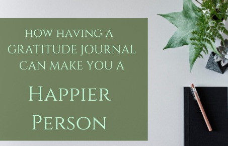 How Having A Gratitude Journal Can Make You A Happier Person