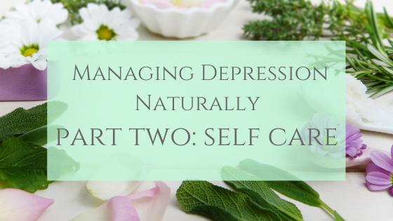 Self Care For Managing Depression