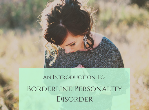 An Introduction To Borderline Personality Disorder