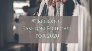 2020 Fashion Forecast
