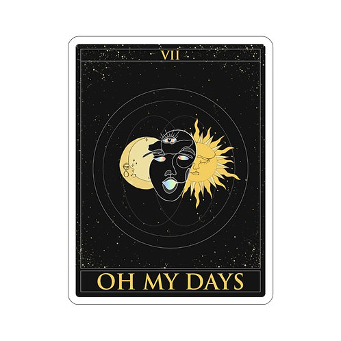 """Oh My Days"" Stickers!"