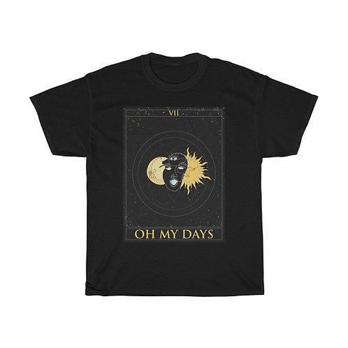 """Oh My Days"" T-shirt v.1"