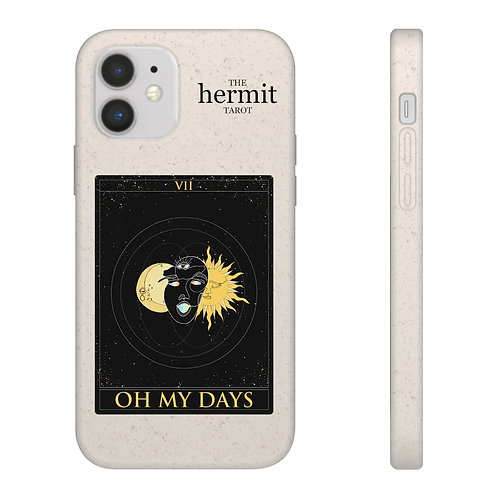 """""""Oh My Days"""" Biodegradable Phone Case"""