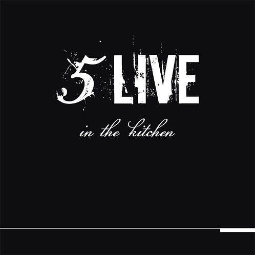 FIVE LIVE In The Kitchen