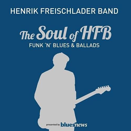 HENRIK FREISCHLADER BAND The Soul of HFB
