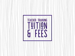 Teacher Training Tuition & Fees.png