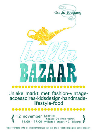 Poster and logo design for Belle Bazaar, a small pop up market in Tilburg