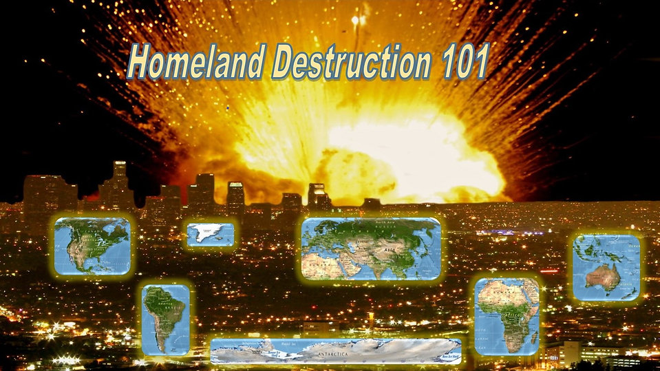 Homeland destruction 101.jpg