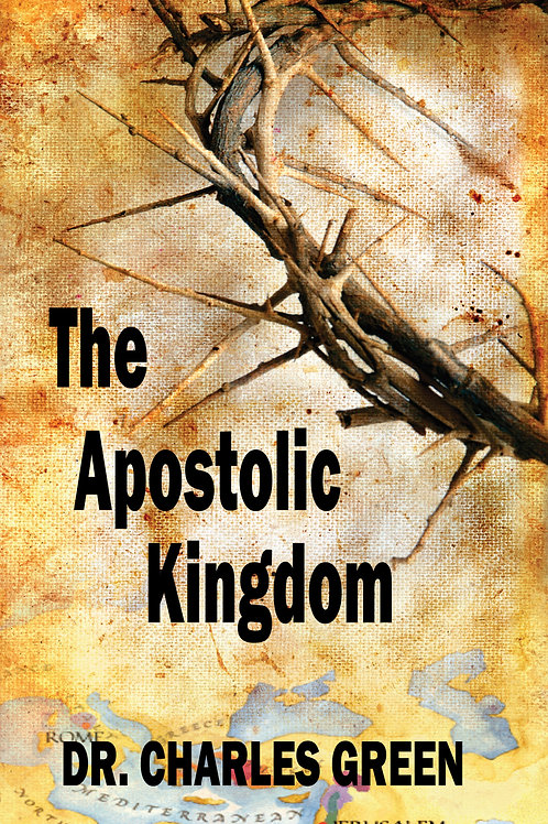 The Apostolic Kingdom