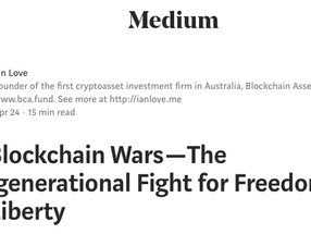The Blockchain Wars - The Intergenerational Fight for Freedom and Liberty