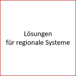 Lösungen für regionale Systeme
