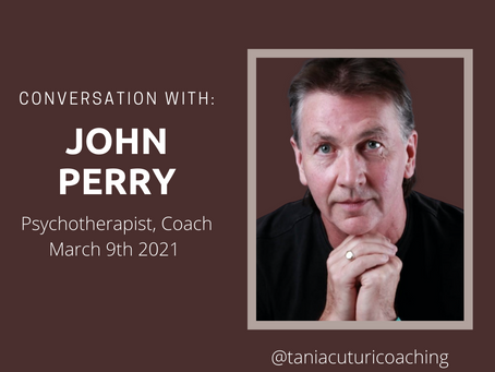 Interview with Psychotherapist and Coach John Perry