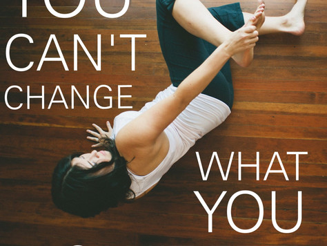 'You can't change what you can't feel'~ Irene Lyon~