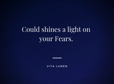 Could shines a light on your fears.