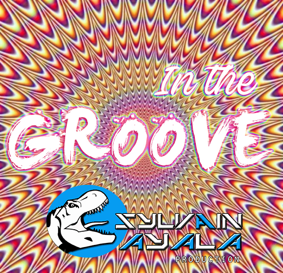 Sylvain AYALA - In the groove
