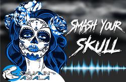 Sylvain AYALA - SMASH YOUR SKULL