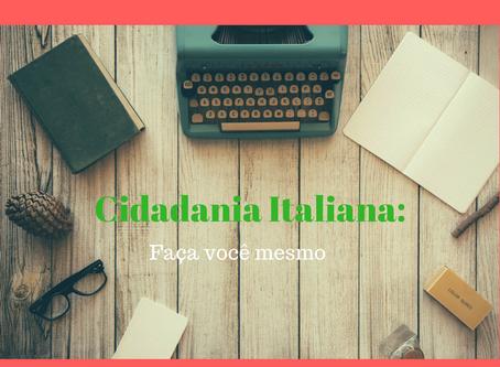 Cidadania Italiana – Faça você mesmo e seja cidadão do mundo