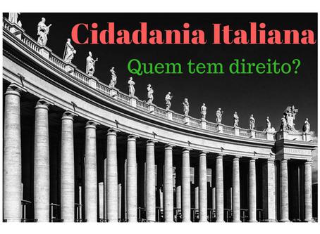 Cidadania Italiana. Quem tem direito?