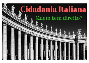 cidadania italiana quem tem direito
