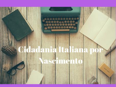Cidadania Italiana por Nascimento
