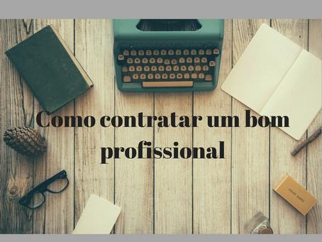 Fuja do profissional picareta: como contratar um bom profissional no Brasil ou na Itália