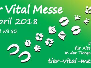 Teilnahme an der Tier Vital Messe am 8. April 2018