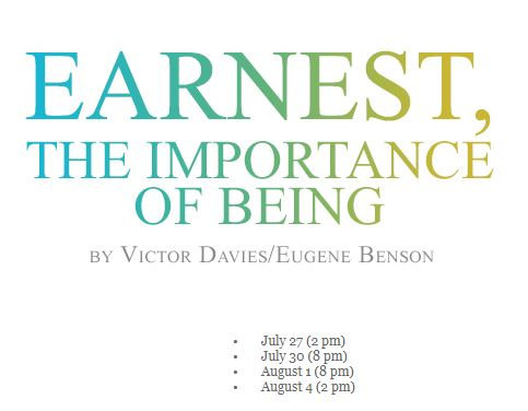 EARNEST, The Importance of Being- JULY 30th @ 8 PM
