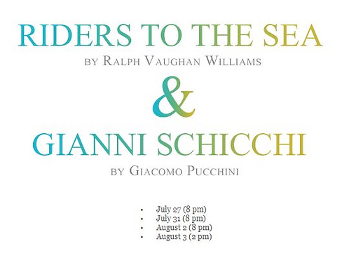RIDERS OF THE SEA/SCHICCHI- JULY 27th @ 8 PM