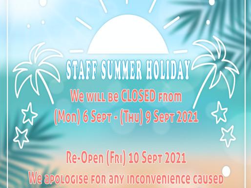 Staff Summer Holiday 2021