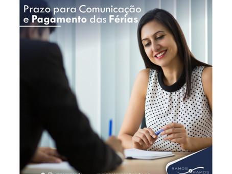 Prazo para comunicação e pagamento das férias.