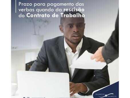 Prazo para pagamento das verbas quando da rescisão do contrato de trabalho.