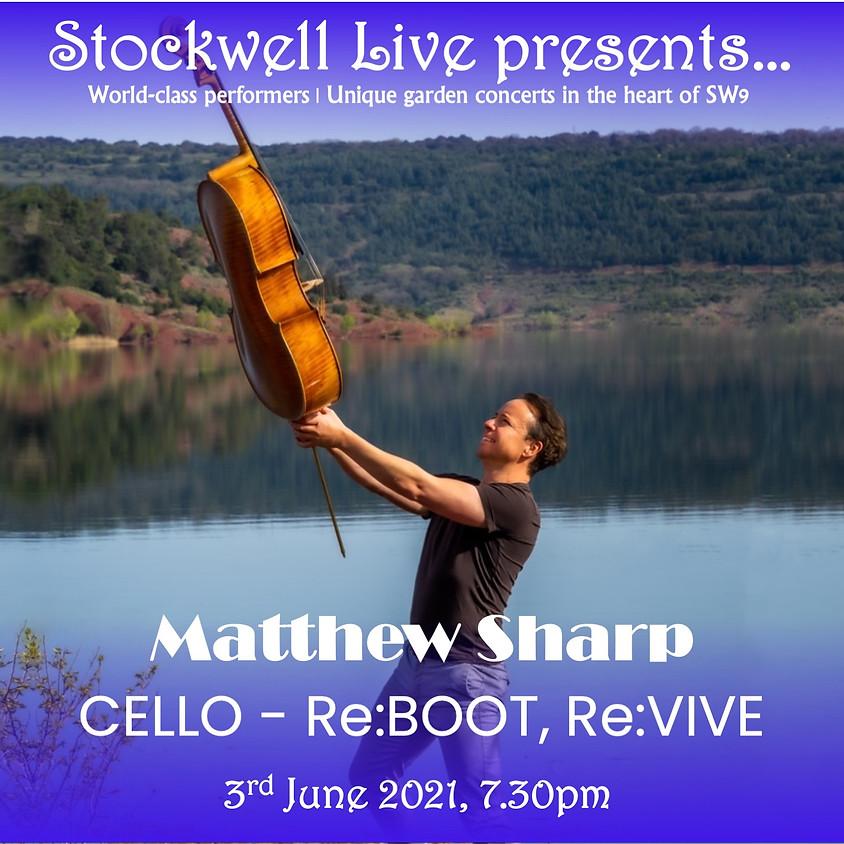 Matthew Sharp, Cello – Re:Boot, Re:Vive