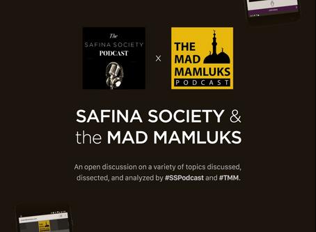 Safina Society + Mad Mamluks Collab. Pt 1