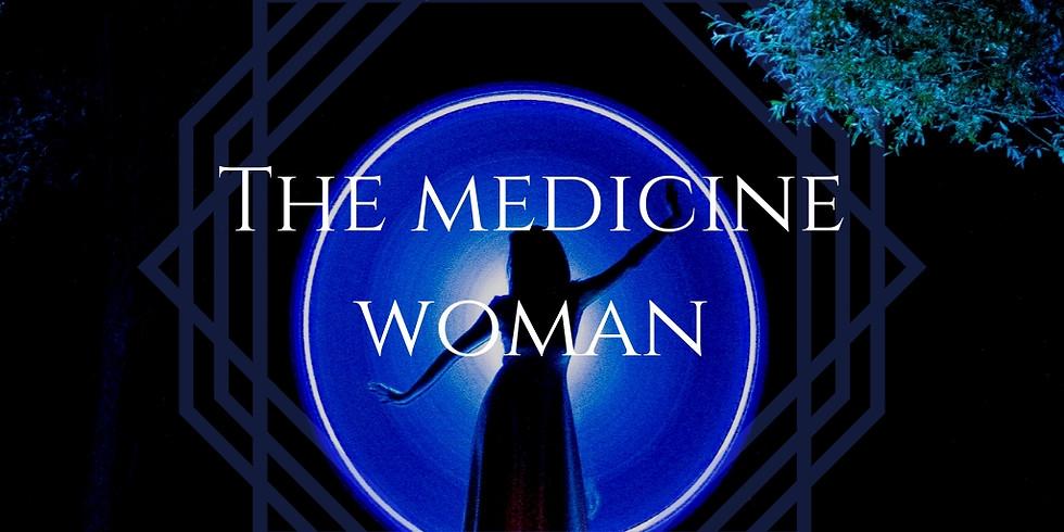 Goddess Liberation Ceremony - 'The Medicine Woman' (1)