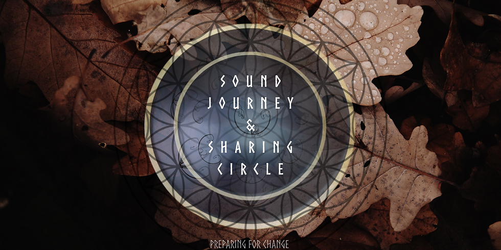Guided Sound Journey - Preparing for Change