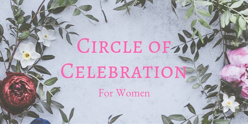Circle of Celebration for Women