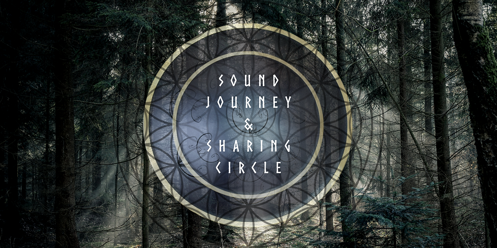 Guided Sound Journey & Sharing Circle