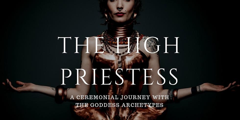 Goddess Liberation Ceremony - 'The High Priestess'