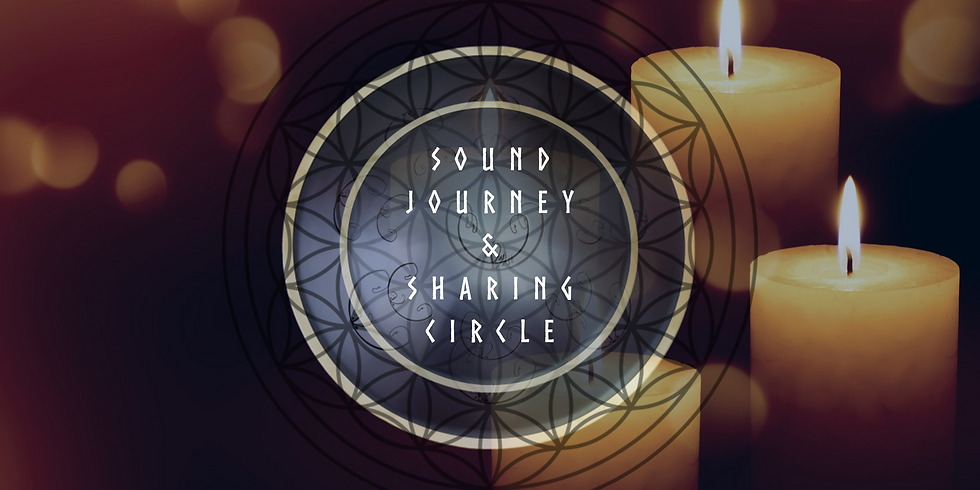 Sound Journey and Sharing Circle by Candle Light