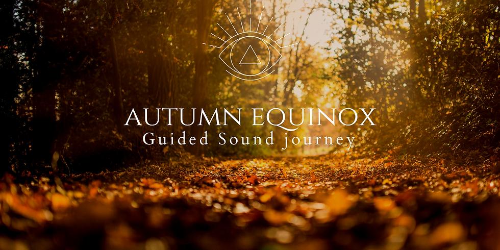 Autumn Equinox - Guided Sound Journey ONLINE