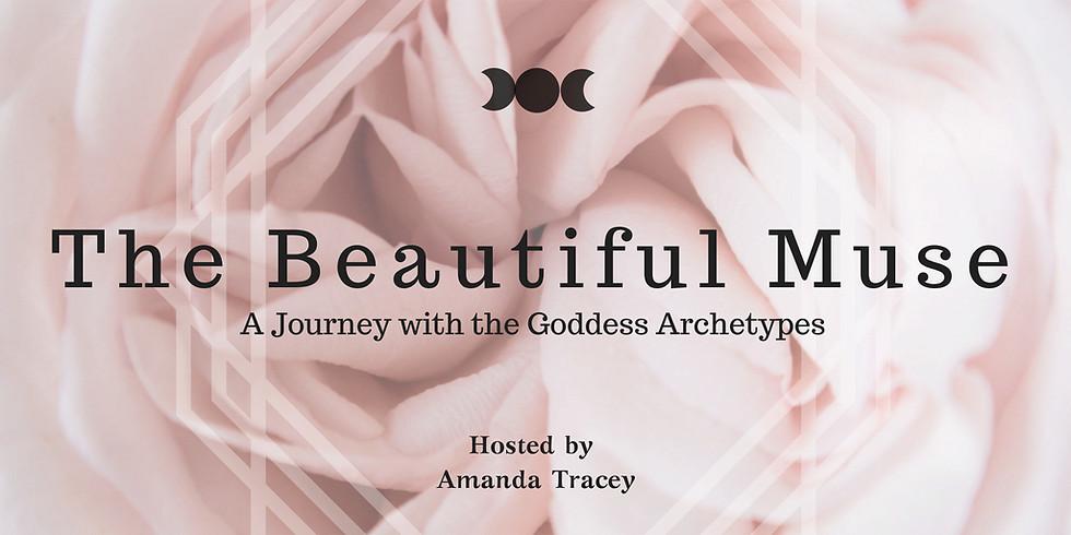 Goddess Liberation Ceremony - The Beautiful Muse