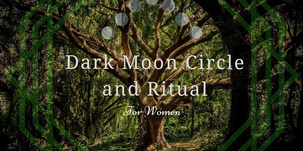 Dark Moon Circle and Ritual for Women