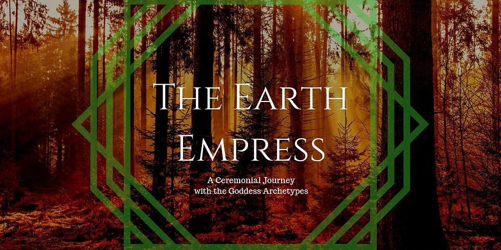 Goddess Liberation Ceremony - 'The Earth Empress'